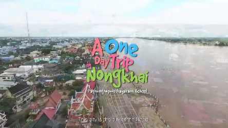 A One Day Trip in Nongkhai by PTK. เที่ยวหนองคายใน 1 วัน